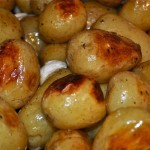potatoes roasted in garlic, butter & olive oil